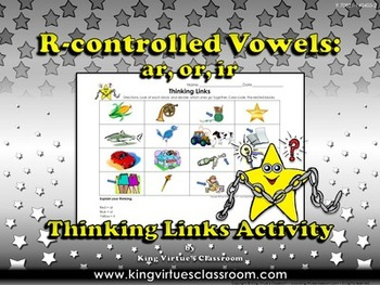 R-controlled Vowels - ar, or, ir - Bossy R Thinking Links