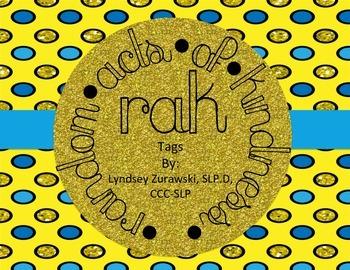 RAK (Random Acts of Kindness) Tags