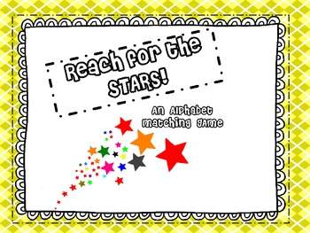 REACH FOR THE STARS Alphabet Match LETTERS A-F