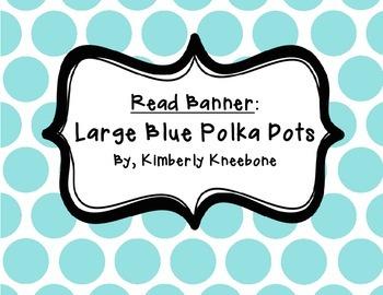 READ Banner Pennant - Large Light Blue Polka Dot