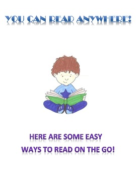 READ ON THE GO!  ideas to get at least 10 minutes of readi