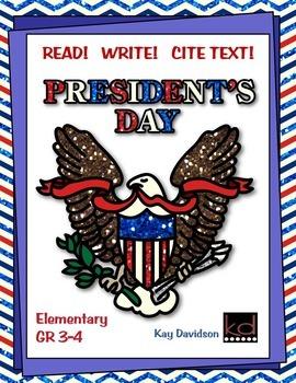 PRESIDENTS DAY  Read!  Write!  Cite Text! by Kay Davidson