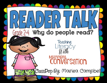 READER TALK- Teaching Literacy with Meaningful Conversatio