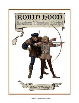"READERS THEATER SCRIPT: Tales of Robin Hood Series, ""Rober"
