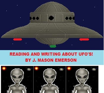 READING AND WRITING ABOUT UFO'S! (COMMON CORE, INTERACTIVE