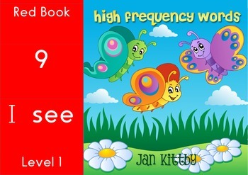 9 READING BOOKS:       SIGHT WORDS        RED BOOKS 9-16