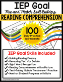 READING COMPREHENSION IEP Goal Skill Builder WORKSHEETS fo