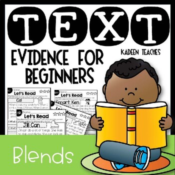 READING COMPREHENSION & TEXT EVIDENCE FOR BEGINNERS (BLENDS)