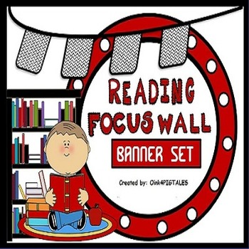 ELA READING FOCUS WALL in RED and BLACK THEME