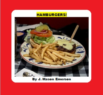 READING, HISTORY, SCIENCE FUN VIA HAMBURGERS! (20 PP, SOME