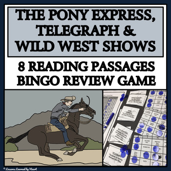 READING PASSAGES AND BINGO - Pony Express, The Telegraph a