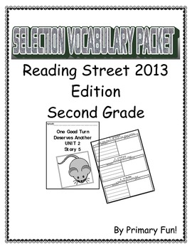 READING STREET (2013 EDITION) - UNIT 2 - SELECTION WORD PA