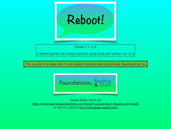 REBOOT Multi Syllable game with tion, ly, le suffix practi