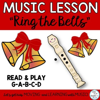 "Recorder Holiday Music Lesson: Song ""Ring the Bells"" G-A-B"