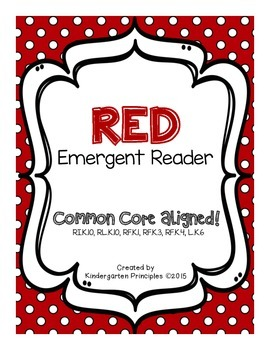 RED: Emergent Reader (Common Core Aligned)
