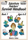 Substitute Teachers' Survival Handbook - Book 1