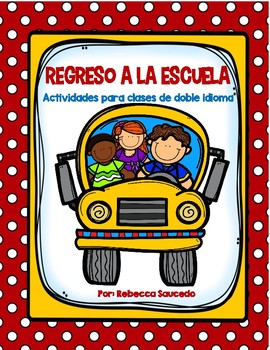 BACK TO SCHOOL Activities (Spanish) REGRESO A LA ESCUELA