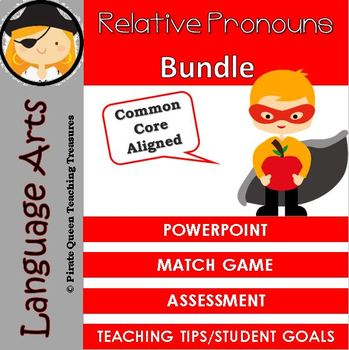 RELATIVE PRONOUNS CCSS Aligned 4th Grade Up