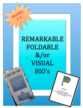 REMARKABLE FOLDABLE and/or VISUAL BIOGRAPHIES: 3-5