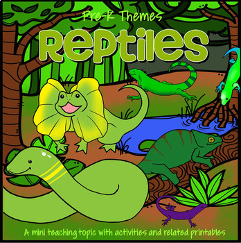 REPTILES Math, Science and Literacy Activities and Centers
