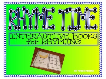 RHYME TIME INTERACTIVE BOOKS for RHYMING PRACTICE