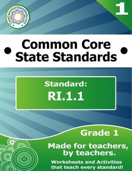 RI.1.1 First Grade Common Core Bundle - Worksheet, Activit