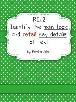 RI.1.2 Common Core: Retell main topic and key details