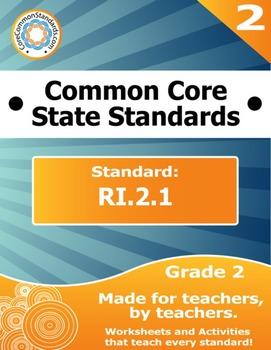 RI.2.1 Second Grade Common Core Bundle - Worksheet, Activi
