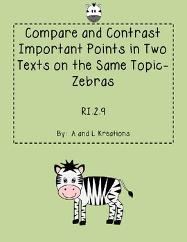 RI.2.9 Compare and Contrast Two Texts- Zebras