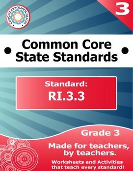 RI.3.3 Third Grade Common Core Bundle - Worksheet, Activit