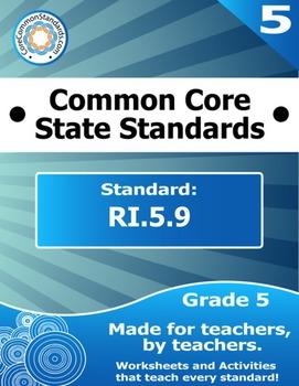 RI.5.9 Fifth Grade Common Core Bundle - Worksheet, Activit