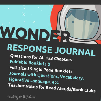 Wonder by R.J. Palacio - Read Aloud Packet (Response Journ