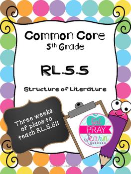 RL.5.5 Common Core Lesson Plans