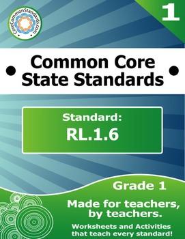 RL.1.6 First Grade Common Core Bundle - Worksheet, Activit