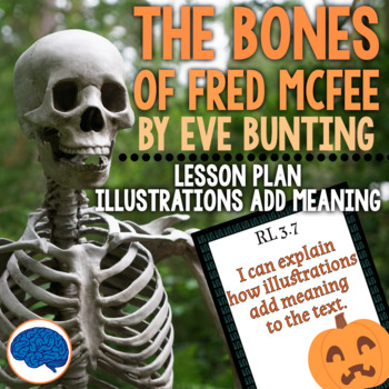 RL3.7 Illustrations Add Meaning - The Bones of Fred McFee