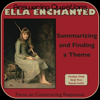 Ella Enchanted - Summarizing and Finding a Theme