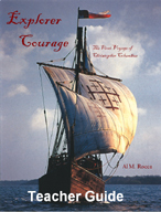 Explorer Courage: The First Voyage of Christopher Columbus