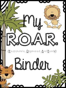 R.O.A.R. Binder {Responsible, Organized And Ready} Take Ho