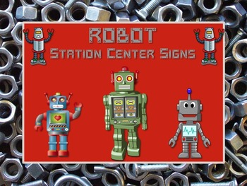 ROBOT Themed Station/Center Signs - Great for Classroom Ma