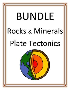 ROCKS AND MINERALS AND PLATE TECTONICS BUNDLE