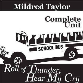 ROLL OF THUNDER, HEAR MY CRY Unit Novel Study (Taylor) - L