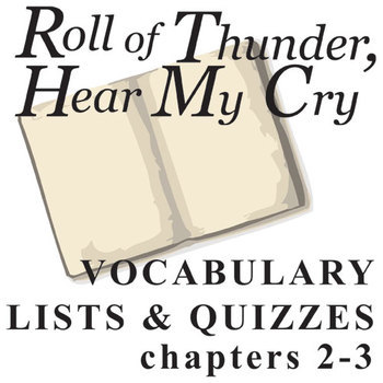 ROLL OF THUNDER, HEAR MY CRY Vocabulary List and Quiz (chap 2-3)