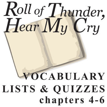 ROLL OF THUNDER, HEAR MY CRY Vocabulary List and Quiz (chap 4-6)