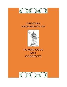 Roman History:  Creating Monuments of Roman Gods and Goddesses