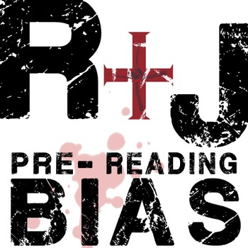 ROMEO AND JULIET PreReading Bias