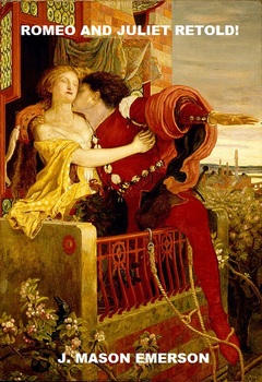 ROMEO AND JULIET RETOLD, EASY, FUN, COMMON CORE, GREAT FOR