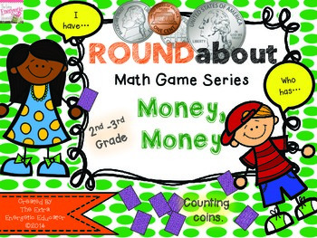 ROUNDabout Math Game Series:  Counting Change {A Money Game}