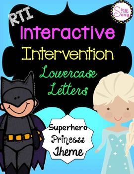 RTI Interactive Interventions Lowercase Letters (Superhero