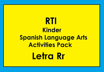 RTI Letra Rr Activities and/or Morning Work (Spanish Only)