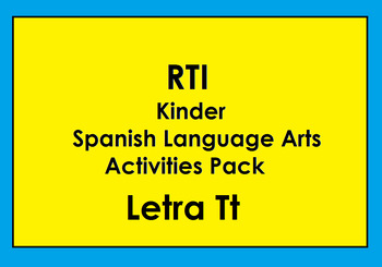 RTI Letra Tt Activities and/or Morning Work (Spanish Only)